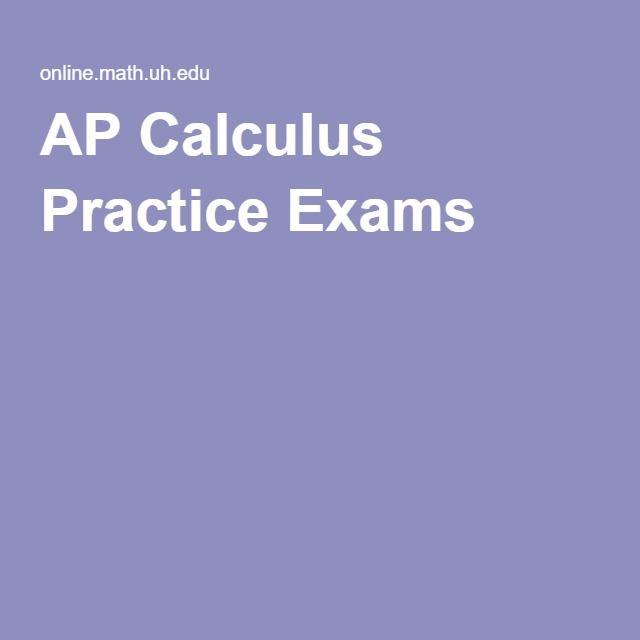 AP Calculus Practice Exams