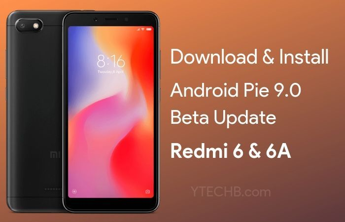 Download Android Pie For Redmi 6 6a Android Beta Galaxy Phone