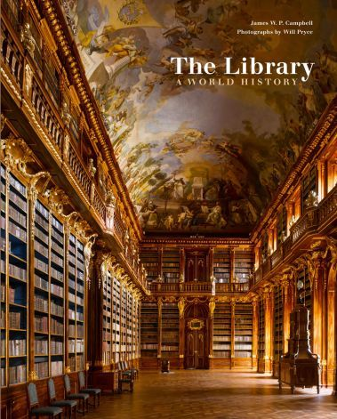 """""""The Library: A World History"""" celebrates and explores the buildings that house the world's great collection of ancient and modern texts."""