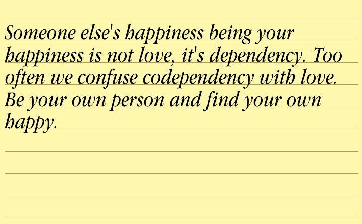 Don't be codependent | Quotes | Pinterest