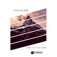 """Out Now The """"Freedom"""" EP  [Traxacid Records] by Philip Ailon on SoundCloud"""