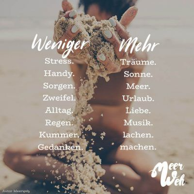 Visual Statements®️ Weniger – Mehr Sprüche / Zitate / Quotes / Meerweh / reisen / Fernweh / Wanderlust / Abenteuer / Strand / fliegen / Roadtrip