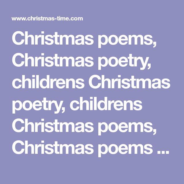 Christmas poems, Christmas poetry, childrens Christmas poetry, childrens Christmas poems, Christmas poems for children, Christmas poetry for children, poems about Christmas, Christmas verse, Holiday poetry, Holiday poems, Christmas rhymes, Christmas, xmas, Christmas songs, Christmas carols, Christmas music, Christmas stories,