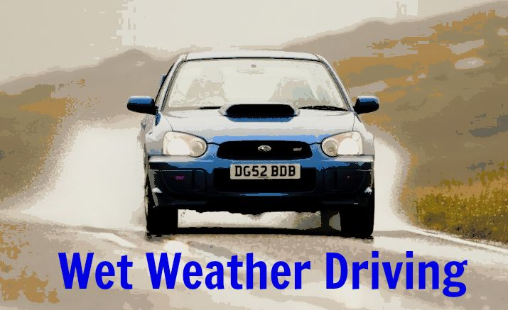 Our post on wet weather driving