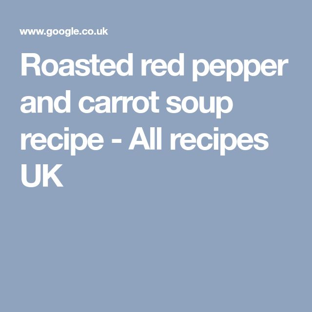 Roasted red pepper and carrot soup recipe - All recipes UK