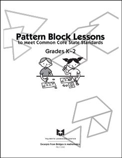 Here's a set of pattern block lessons and reproducibles to meet the CCSSM in grades K-2.