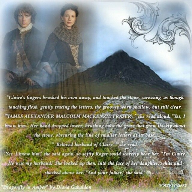 "Quote from ""Dragonfly in Amber"" by Diana Gabaldon's Outlander series OutlanderFanArt by @OrkneyHeart"