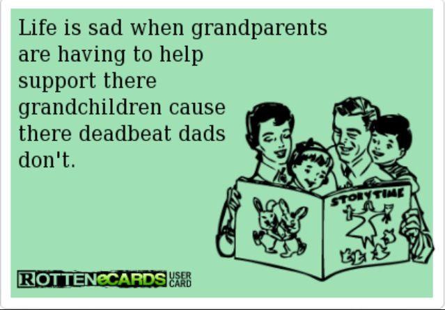 Deadbeat Grandparents Quotes,Grandparents.Quotes Of The Day