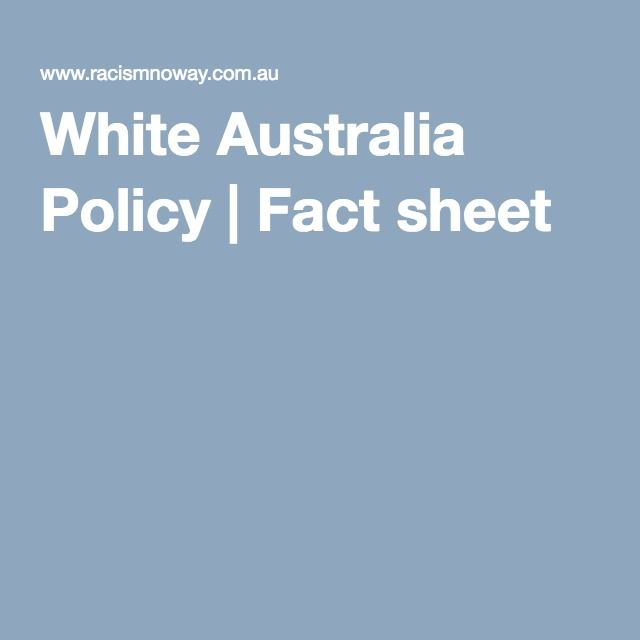 White Australia Policy | Fact sheet