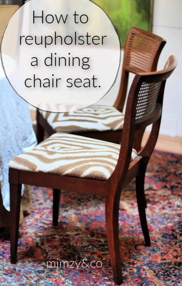 How To Reupholster A Dining Chair Seat With Images Dining