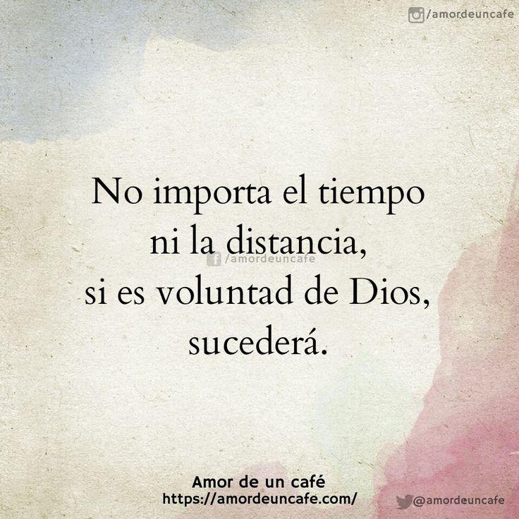 No importa el tiempo ni la distancia, si es voluntad de Dios, sucederá.