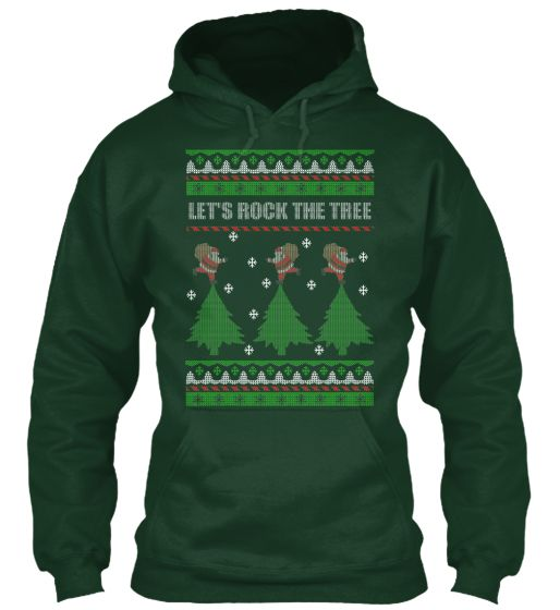 "Let's Rock the Tree Ugly Christmas Sweater ** NOT AVAILABLE IN STORES ** Limited Edition ""Let's Rock The Tree - Ugly Christmas Sweater"". Only available for a LIMITED TIME, so get yours TODAY! When you press the big green button, you will be able to choose your size(s). Be sure to order before we run out of stock! The most Ugly Christmas Sweater is here for you! *Only in Hoodie* https://teespring.com/let-s-rock-the-tree-ugly-chris"