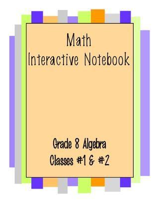 Grade 8 Algebra Interactive Notebook