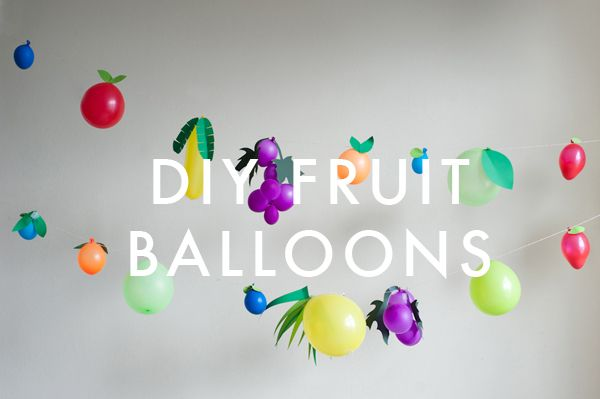 Fruit Balloons DIY tutorial. Perfect for children birthday parties as balloon fruit bunting / banner