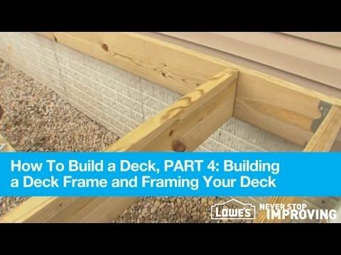 How To Build A Deck, Part 4: Building A Deck Frame And Framing Your Deck