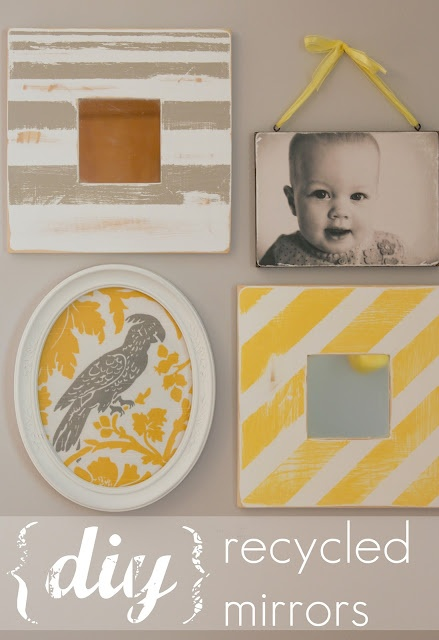 DIY recycled mirrors: Idea from http://thewinthropchronicles.blogspot.com/2012/05/up-cycling-mirror.html