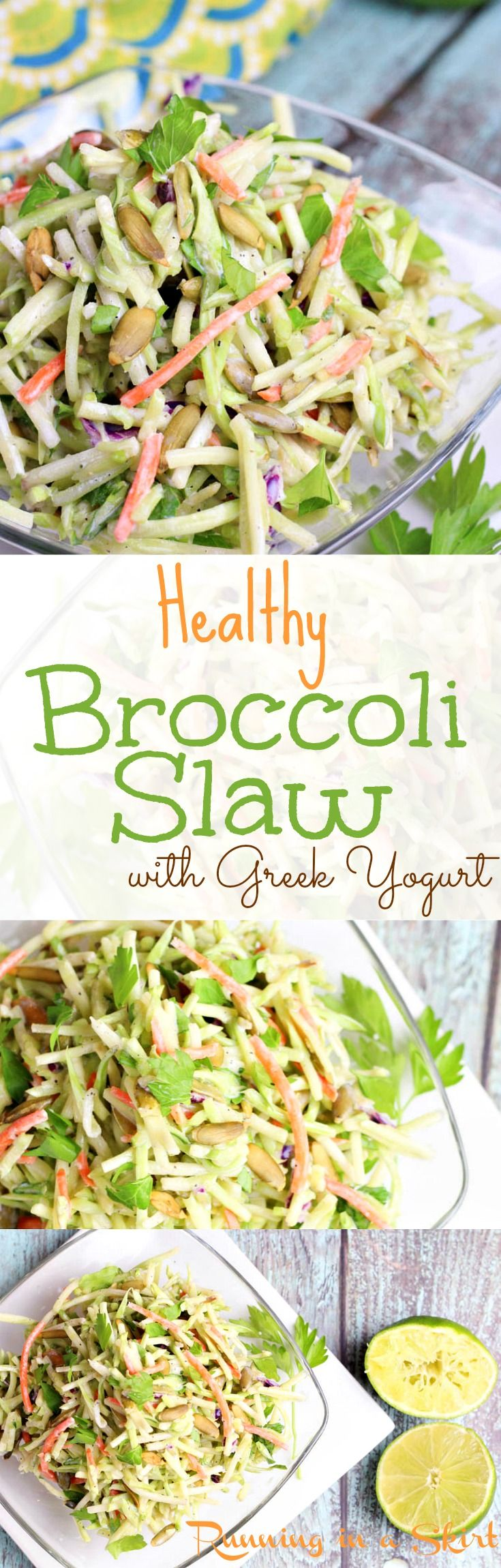 Healthy Broccoli Slaw Recipes. Made with greek yogurt and sunflower or pumpkin seeds. Clean eating and packed with veggies. Light dressing without sugar. / Running in a Skirt