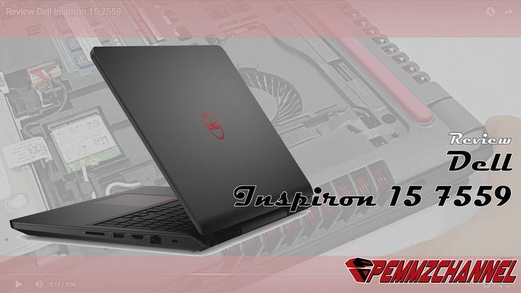 Review Dell Inspiron 15 7559  - Pandora Skylake Dengan Layar UHD Touch (...