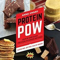 Protein Pow: Quick and Easy Protein Powder Recipes by Anna Sward, EPUB, PDF, ,, topcookbox.com