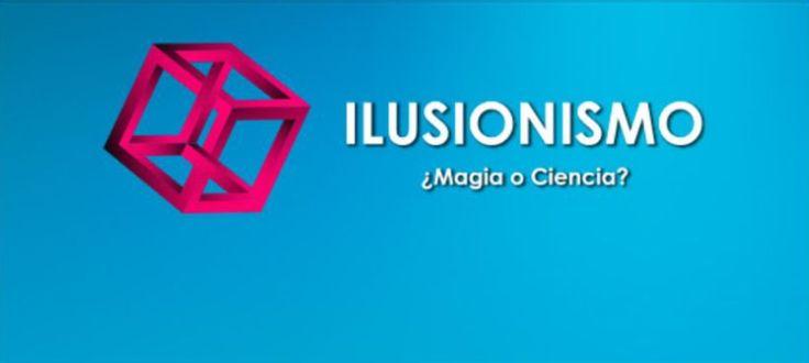 Ilusionismo. De una manera asequible, didáctica y lúdica, conoceremos los fundamentos científicos del ilusionismo y algunos de los mecanismos que utiliza...