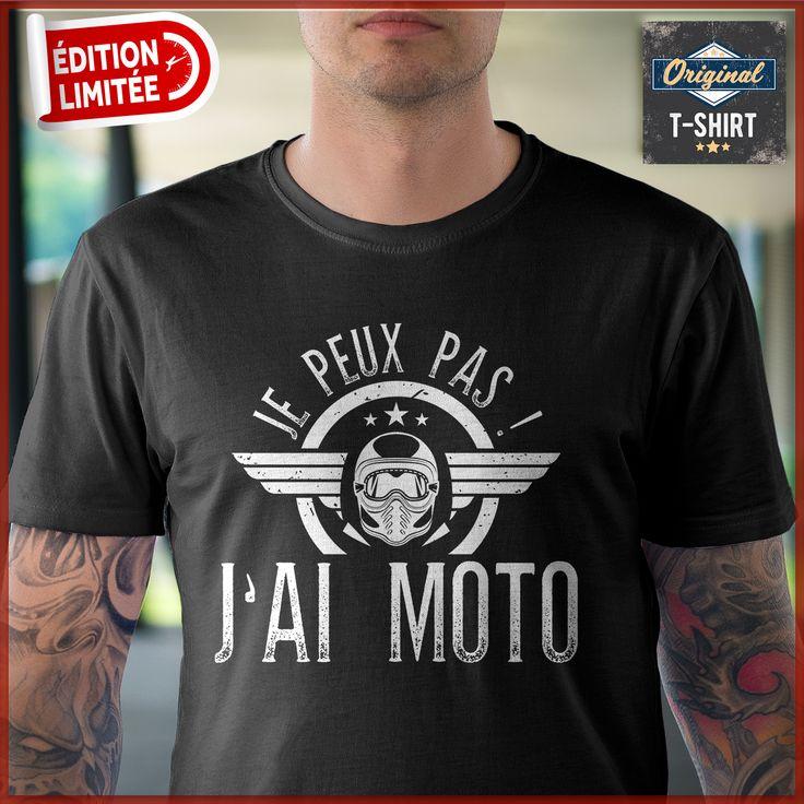 """""""Je peux pas j'ai moto"""" Tshirts uniques. Pour votre"""