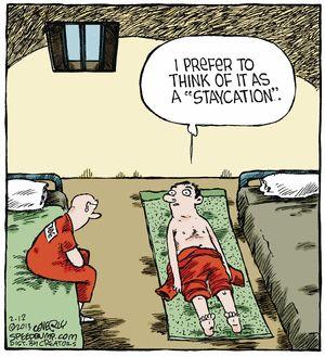 Staycation. Speed Bump on GoComics.com #humor #comics #Prison