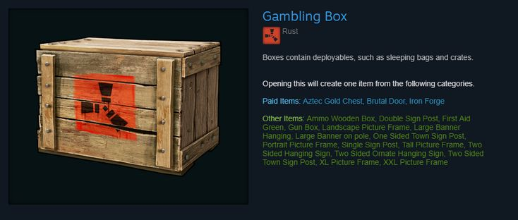 "Rust developers straight up call their loot box ""Gambling Box"""