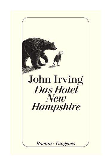Das Hotel New Hampshire - 20 Bücher, die man gelesen haben muss - Was? John Irving: 'Das Hotel New Hampshire' Darum geht's: Eine gefühlvolle Familiengeschichte, in der motorradfahrende und feministische Bären, weiße Vergewaltiger und schwarze Rächer...