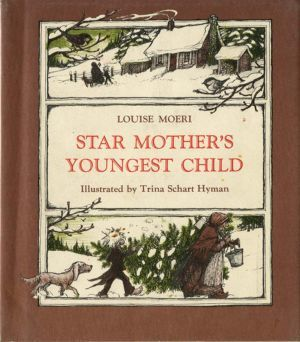 Star Mother's Youngest Child, written by Louise Moeri