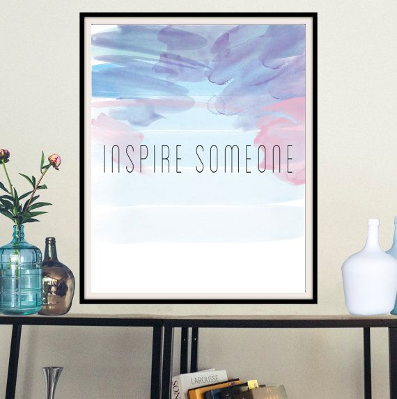 Printable inspirational wall art Inspire someone by mntpaperwork
