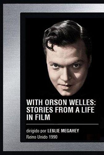 Documental - Con Orson Welles: Historias de una vida en el Cine - 1988: Documental - Con Orson Welles: Historias de una vida en el Cine - 1988