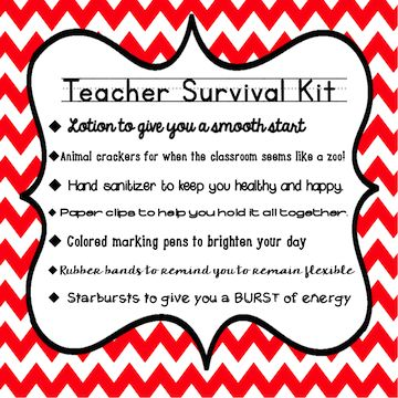 Teachingisagift: New Teacher Survival Kit Great for back to school!