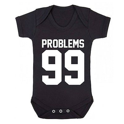 99 problems jay z hip hop Suit,infant Gift Newborn Onesie Vest Funny Baby grow