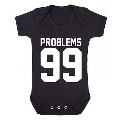 99 problems jay z hip hop Suit,infant Gift Newborn Onesie Vest Funny Baby grow