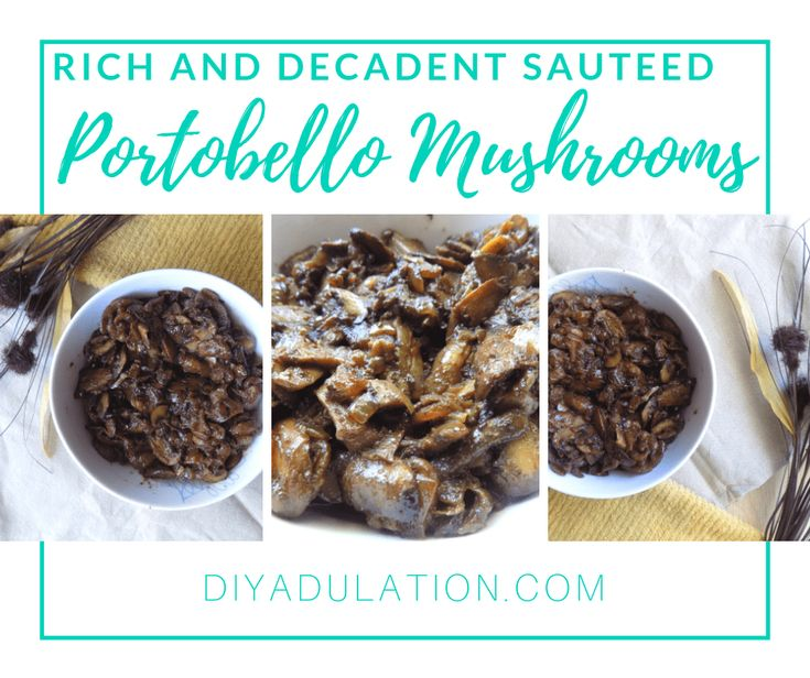 Rich and Decadent Portobello Sauteed Mushrooms   – Amazing Food Recipes from Other Great Food Bloggers