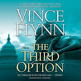The Third Option: Mitch Rapp Book 4 | [Vince Flynn]