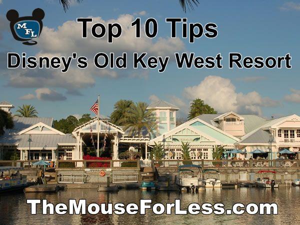 old key west resort top ten tips disneyworld