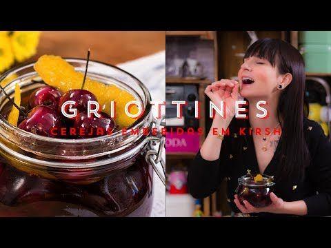 CEREJAS EM CALDA Embebidas em Kirsch - Griottines | I Could Kill For Des...