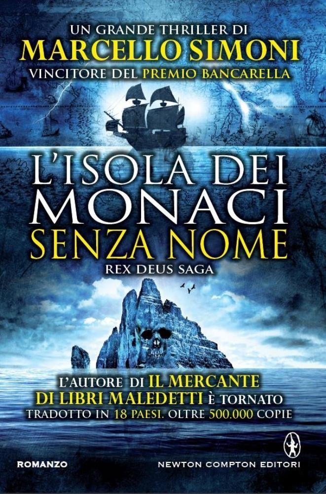 http://blog.newtoncompton.com/l-isola-dei-monaci-senza-nome/