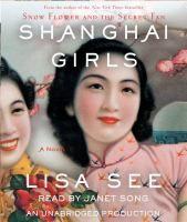 Shanghai Girls by Lisa See.