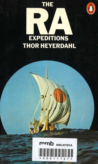 The Ra Expeditions / Thor Heyerdahl