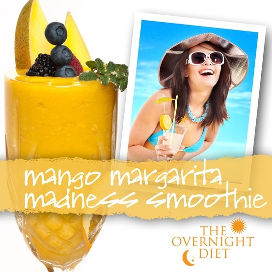 The Overnight Diet Mango Margarita Madness Smoothie:1 sachet Physicians Protein Smoothies-Base Mix or mix of whey and casein protein powder containing approx. 20 grams protein... ½ cup unsweetened coconut water...1 lime... ½ cup mango...½ cup sliced cucumber...1 cup prepared margarita mix (I prefer Margaritaville or Jose Cuervo)... ice cubes. Blend, enjoy, and lose weight!  More Physicians Protein Smoothies at www.OvernightDiet.org