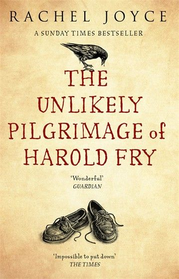 The Unlikely Pilgrimage Of Harold Fry, by Rachel Joyce: The story of Harold, who walks a long way to honour a beloved friendship.
