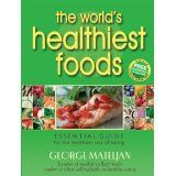 The World's Healthiest Foods, Essential Guide for the Healthiest Way of Eating (Paperback)By George Mateljan