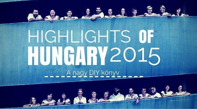 Highlights of Hungary 2015 - Bekerült a Nagy DIY könyv is