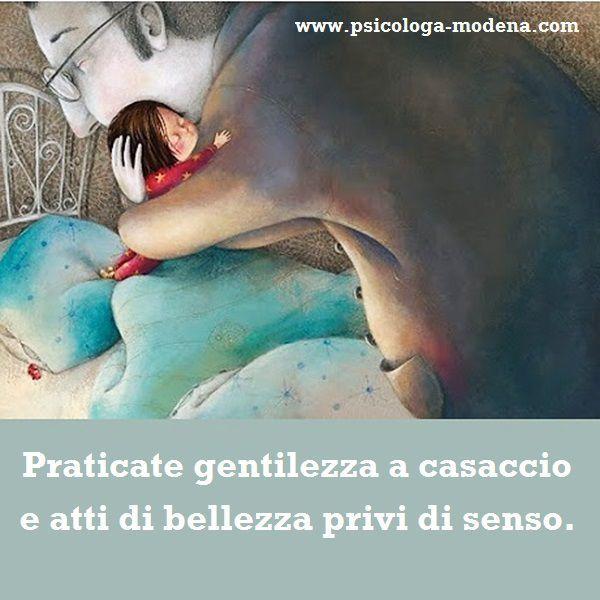 #aforisma #gentilezza #bellezza #abbraccio