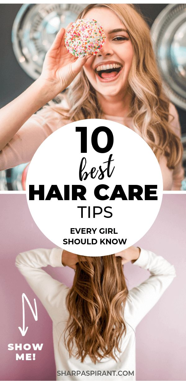 10 Best Hair Care Tips At Home Every Girl Should Know