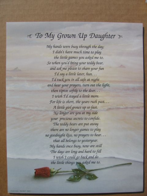 For My Adult Daughter Poems My Daughter Poem Quotes
