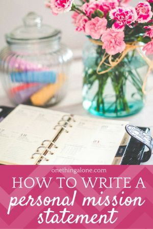 how to write a personal mission statement - Writing Personal Mission Statement Examples Tips