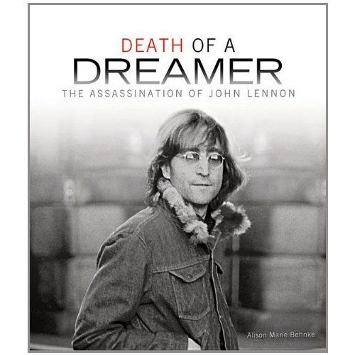 The death on this day 8th December, 1980 of John Lennon. Alison Behnke's Death of a Dreamer: The Assassination of John Lennon presents the circumstances surrounding Mark David Chapman's 1980 murder of John Lennon in a format that is both appealing and ap…